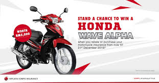 Stand a chance to win an all-new Honda Wave Alpha with Berjaya Sompo!